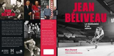 Couverture du nouveau livre Jean Béliveau -– La naissance d''un héros. (Groupe CNW/Commission de la capitale nationale du Québec (CCNQ))