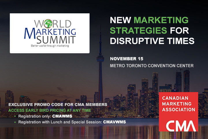 World Marketing Summit, Nov 15: New marketing strategies for disruptive times (CNW Group/Canadian Marketing Association)