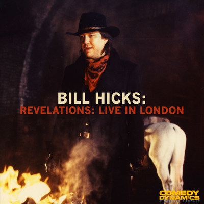 Comedy Dynamics to Release Bill Hicks: Live In London Digitally and for Record Store Day's Black Friday on November 24, 2017