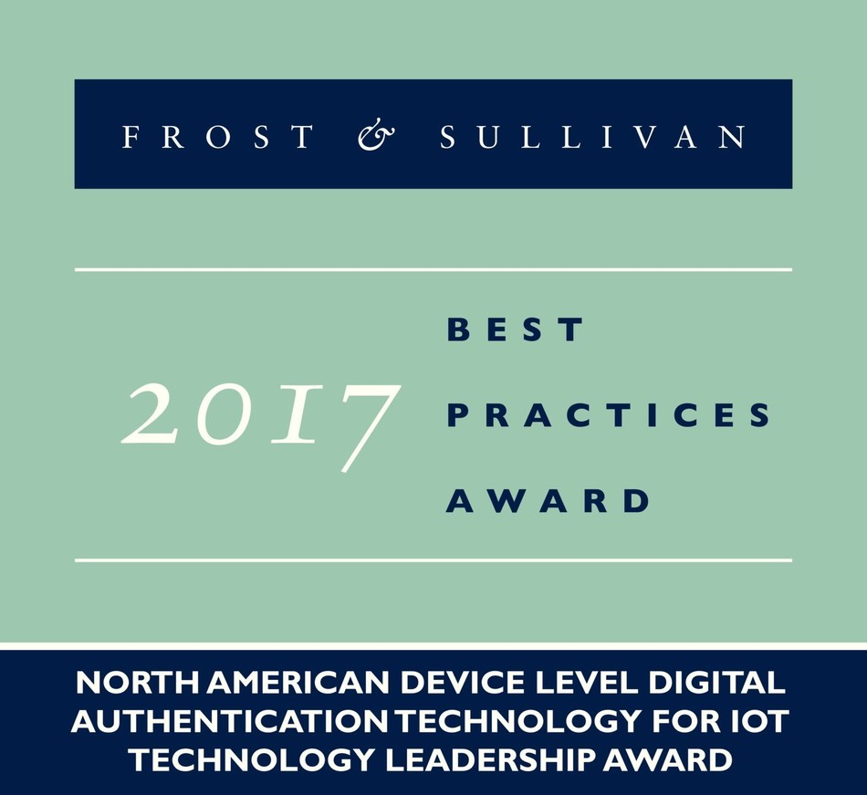 2017 North American Device Level Digital Authentication Technology for IoT Technology Leadership Award (PRNewsfoto/Frost & Sullivan)