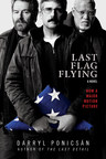 Amazon Studios and Skyhorse Publishing Are Celebrating the Forthcoming Release of Last Flag Flying