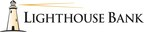 Lighthouse Bank Reports Strong Third-Quarter Earnings, Net Income Up 88 Percent Year-Over-Year
