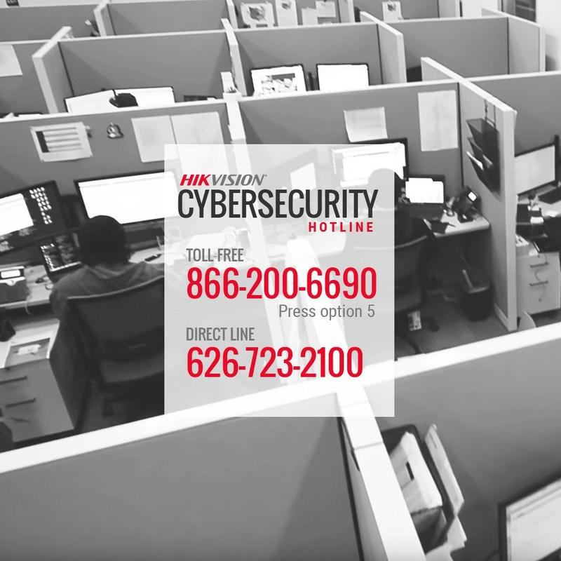 Hikvision Amérique du Nord dispose d'une téléassistance dédiée à la cybersécurité.