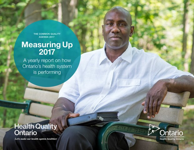 Measuring Up 2017, Health Quality Ontario's yearly report on the performance of the health system (CNW Group/Health Quality Ontario)