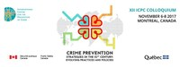 ICPC's 12th Colloquium: Crime Prevention Strategies in the 21st Century: Evolving Practices and Policies (CNW Group/ICPC)