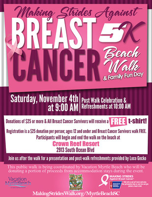 The Vacation Myrtle Beach resort group is in its third year in a partnership with the American Cancer Society in hosting the ?Making Strides Against Breast Cancer Beach Walk and Family Fun Day? on Saturday, November 4, 2017.