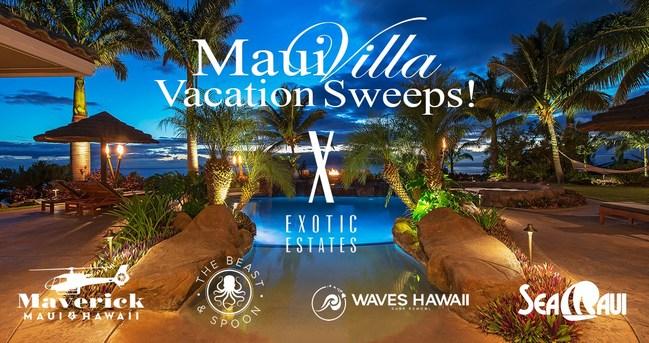 Exotic Estates Maui Vacation Villa Sweepstakes