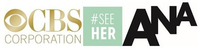 CBS Corporation And The Association of National Advertisers Announce New Multi-Pronged Partnership Supporting #SeeHer Initiative