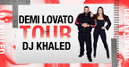 Demi Lovato Announces 2018 North American Tour With Special Guest DJ Khaled