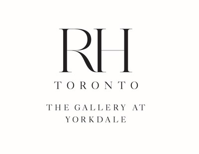 RH Toronto, The Gallery at Yorkdale (CNW Group/RH, Restoration Hardware)