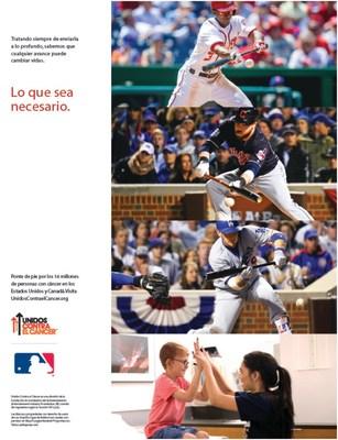 Unidos Contra el Cáncer y el Béisbol de las Grandes Ligas batean home con el nuevo Anuncio de Servicio Público (PSA, por sus siglas en inglés) - «Lo que Haga Falta».