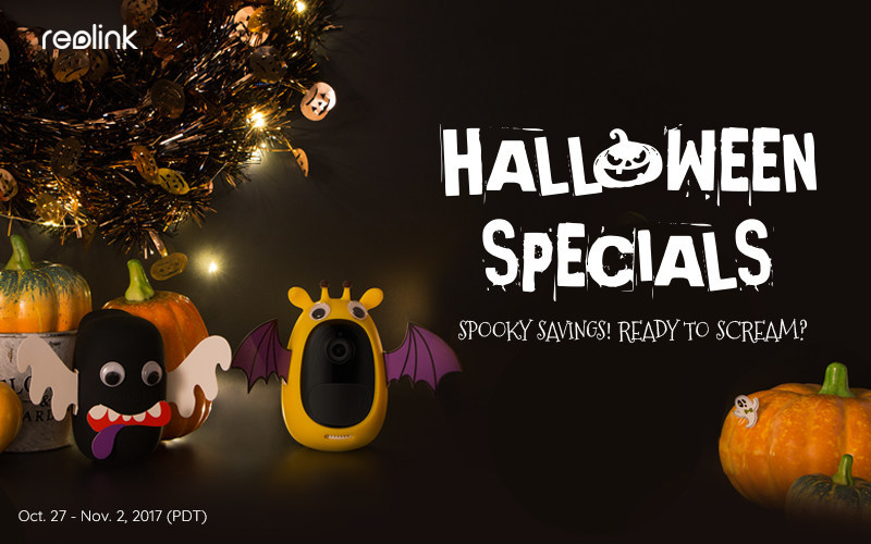 Reolink Unveils Halloween Sales, Up to $180 OFF on Top Security ...