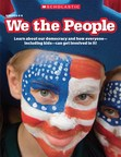 New Civics Education Resource from Scholastic Launches to Spur Timely Classroom Discussions