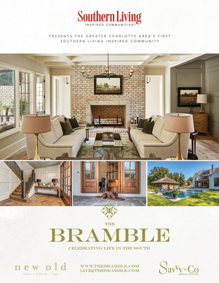 Southern Living Presents The Bramble, The Greater Charlotte Area's First Southern Living Inspired Community