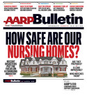November AARP Bulletin Delves into the State of America's Nursing Homes and Reveals the Best-Kept Secret of Caregivers in America