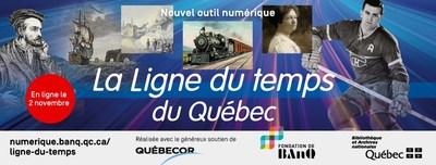 Un nouvel outil numérique : suivez la Ligne du temps du Québec sur le portail Web de BAnQ. (Groupe CNW/Bibliothèque et Archives nationales du Québec)