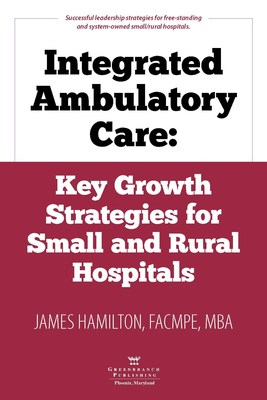 New Book Provides Strategies for Integrating Ambulatory Care