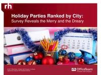 Fa La La La Blah: Survey Reveals Cities With Worst (And Best) Company Holiday Celebrations