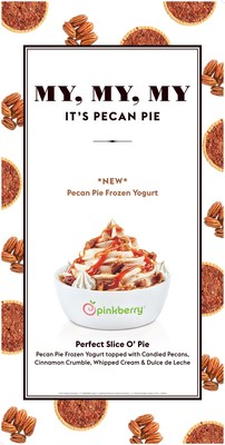 Pinkberry® spreads joy this holiday season with its new Pecan Pie Frozen Yogurt and Perfect Slice O'Pie combination, available for a limited time.