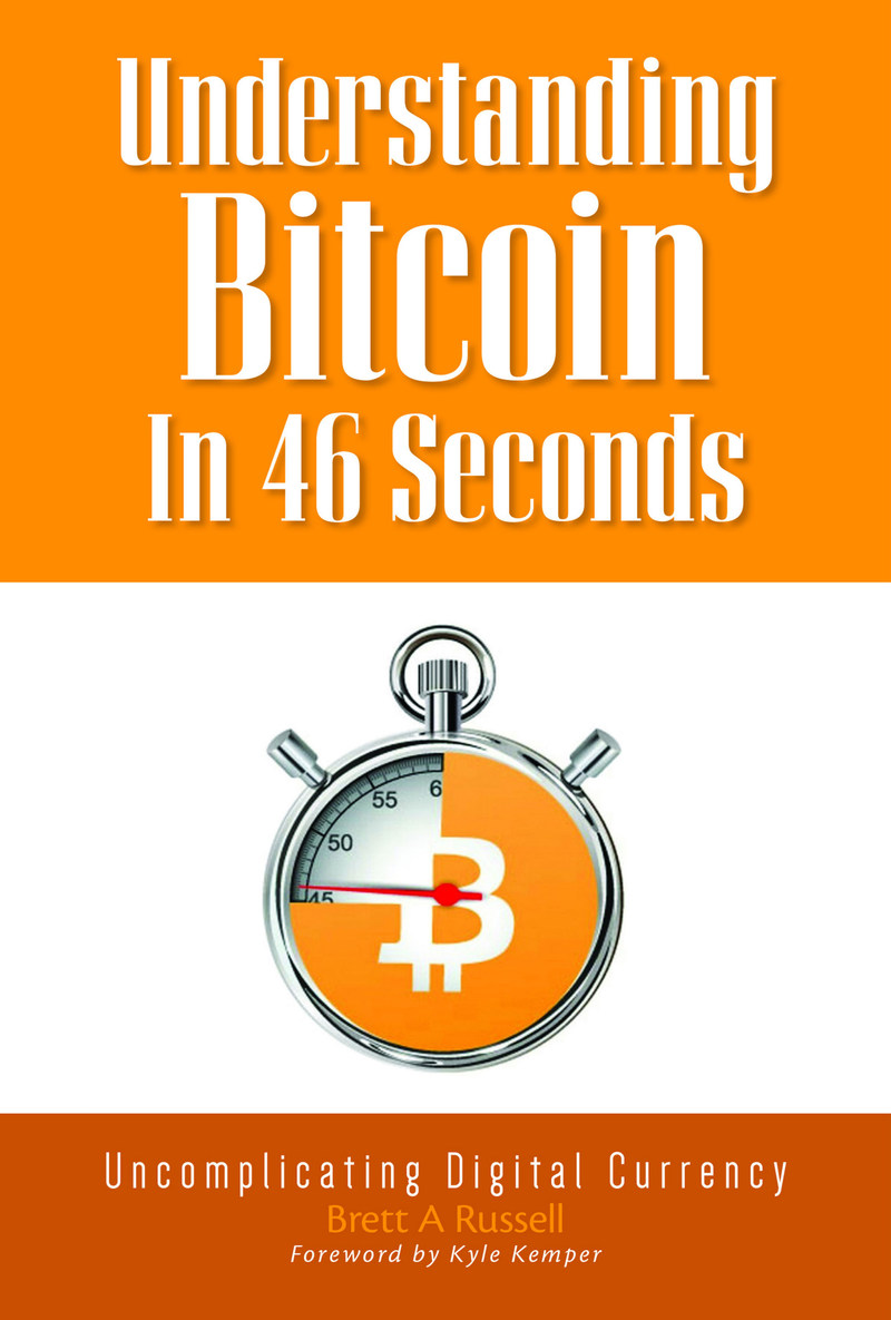 Newly published book uncomplicates Bitcoin. In 46 seconds. Really. (CNW Group/Brett A. Russell, Publisher)