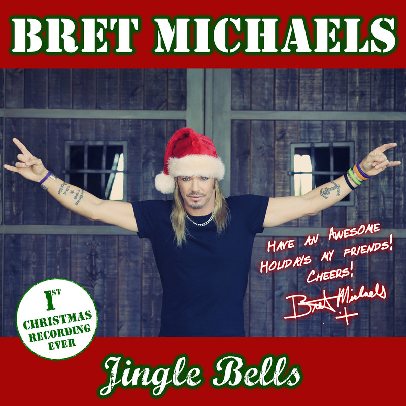 Bret Michaels' first-ever holiday single, Jingle Bells - A contemporary take on the traditional holiday classic