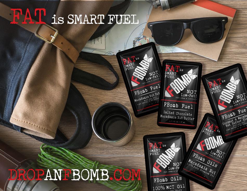 Fat is Smart Fuel. Drop an FBOMB. (PRNewsfoto/Disruptive Enterprises)