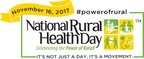 Shining a Light on Rural Health in America: Nationwide Observance of National Rural Health Day 2017