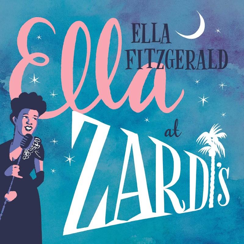 Unreleased Ella Fitzgerald Live Album Ella At Zardi S