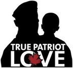 True Patriot Love Foundation (CNW Group/True Patriot Love Foundation) (CNW Group/True Patriot Love Foundation)