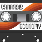 Cannabis Economy Podcast, Providing A Real-Time History Of Legal Cannabis, Releases Episode 300