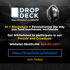 DropDeck.io - The Future of Funding is AI-driven, Decentralized, and Incentivized