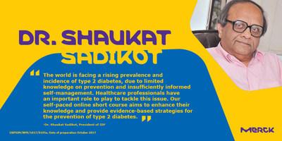 Dr. Shaukat Sadikot, President of IDF (PRNewsfoto/Merck KGaA)