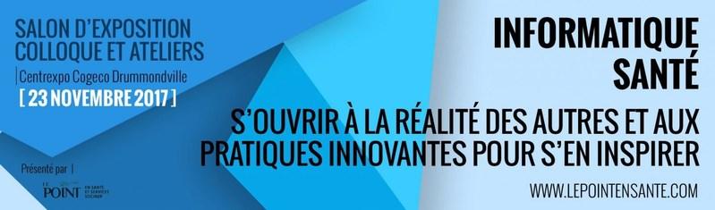 Le Colloque Informatique Santé, un événement à mettre à l'agenda! (Groupe CNW/Le Point en santé et services sociaux)