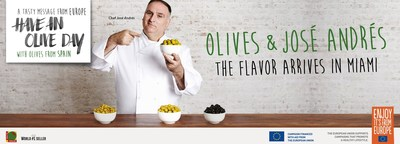 Olives from Spain, the European Union and Michelin-Starred Chef Jos' Andr's Showcase 'Have an Olive Day' in Miami