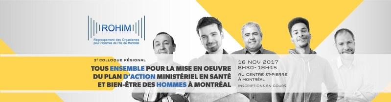 3e Colloque régional montréalais en santé et bien-être des hommes (Groupe CNW/Regroupement des organismes pour hommes de l'Île de Montréal (ROHIM))