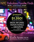 Eve's Addiction Launches the NYC Fabulous Foodie Finds Sweepstakes