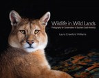 Wildlife Photographer Takes Readers on Wild Ride Through South America in Newly-Released Book