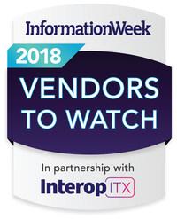 InformationWeek's 2018 Vendors to Watch