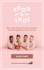 Food 4 Thot Announces Season 2 Premiere Date, Launch Party, And Partnership With Grindr