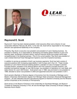Raymond E. Scott has been elected president, chief executive officer and a director of Lear Corporation effective February 28, 2018.
