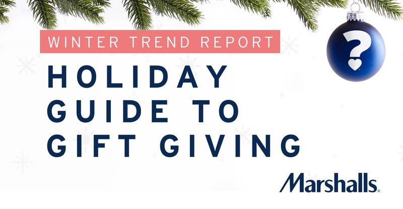Marshalls reveals holiday shopping habits in its new winter gift-giving guide.