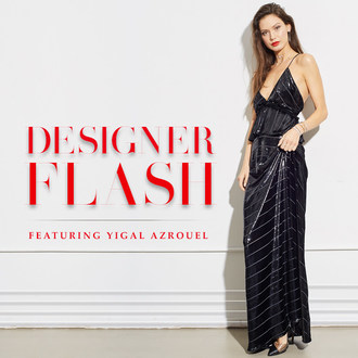 Gabriel & Co.'s Designer Flash Featuring Yigal Azrouel