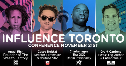 """""""InfluenceTO 2017"""" November 21 at Enercare Centre With Keynote Speakers Grant Cardone, Casey Neistat, Charlamagne tha God and Angel Rich (CNW Group/Influence Orbis)"""