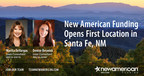 New American Funding Opens First Location in Santa Fe, NM