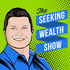 New Podcast 'Seeking Wealth' Now Available on iTunes