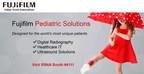 Fujifilm Launches New Pediatric Solutions Portfolio At RSNA 2017