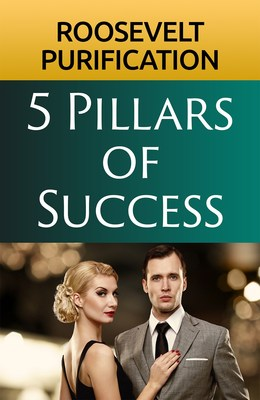 New book, '5 Pillars of Success' by Roosevelt Purification, Could Change Someone's Life