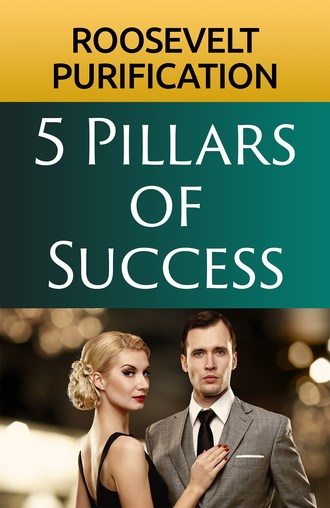 Cover page of 5 Pillars of Success by Roosevelt Purification.
