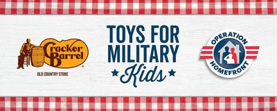 Cracker Barrel will donate 20 percent of all toy sales purchased from shop.crackerbarrel.com from Black Friday through Giving Tuesday (Nov. 24 to Nov. 28) and in stores nationwide on Black Friday to Operation Homefront's Holiday Toy Drive.