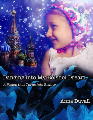 BalletButterfly.com Debuts Book 'Dancing into My Bolshoi Dream', by Anna Duvall. The true story of a 15-year-old girl who goes to Moscow to study ballet at the Bolshoi:  just after the Berlin Wall falls, the U.S.S.R. becomes Russia, and a coup has taken over the government.